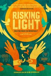 Risking Light