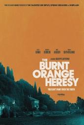 The Burnt Orange Heresy