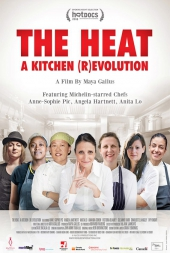The Heat: A Kitchen (R)evolution
